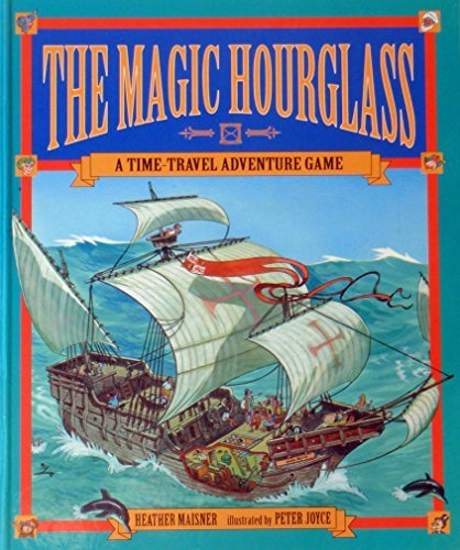 9781564024466: The Magic Hourglass: A Time-Travel Adventure Game (Gamebook)