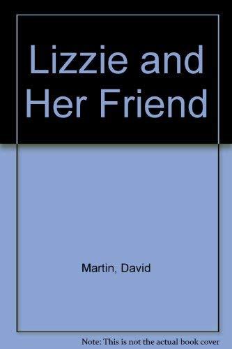 9781564024480: Lizzie and Her Friend