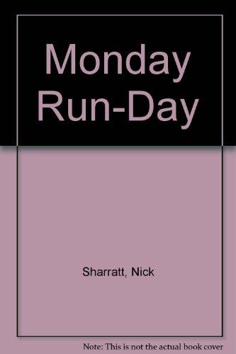 9781564024725: Monday Run-Day