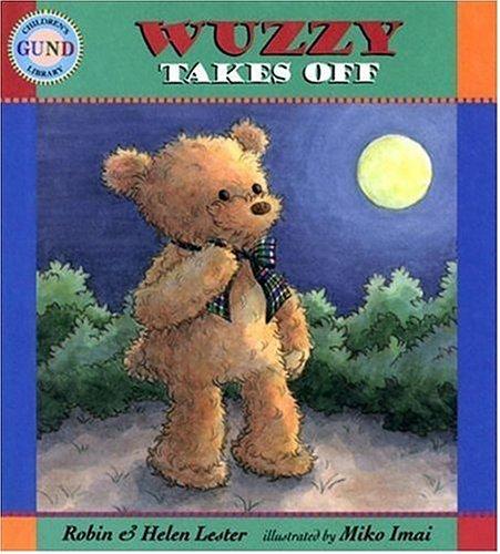 9781564024985: Wuzzy Takes Off (Gund Children's Library)