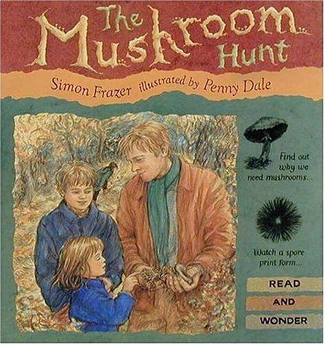 9781564025005: The Mushroom Hunt (Read and Wonder)