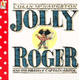 9781564025128: Jolly Roger: and the Pirates of Captain Abdul