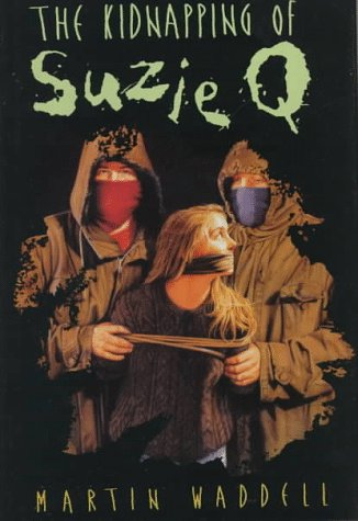 9781564025302: The Kidnapping of Suzie Q.