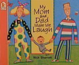 My Mom and Dad Make Me Laugh: Sharratt, Nick