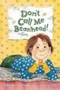 9781564025876: Don't Call Me Beanhead! (Beany)
