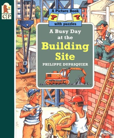 9781564025920: A Busy Day at the Building Site