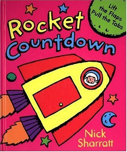9781564026224: Rocket Countdown/Lift the Flaps, Pull the Tabs