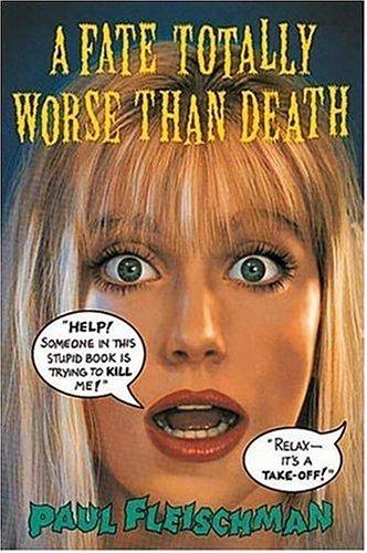9781564026279: A Fate Totally Worse Than Death