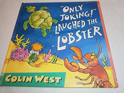 9781564026477: Only Joking! Laughed the Lobster