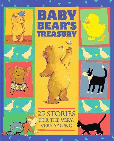 9781564026552: Baby Bear's Treasury: Twenty-Five Stories for the Very, Very Young