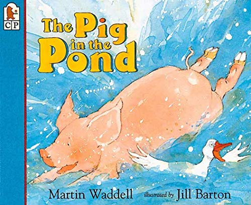 9781564026712: The Pig in the Pond Big Book (Candlewick Big Book)