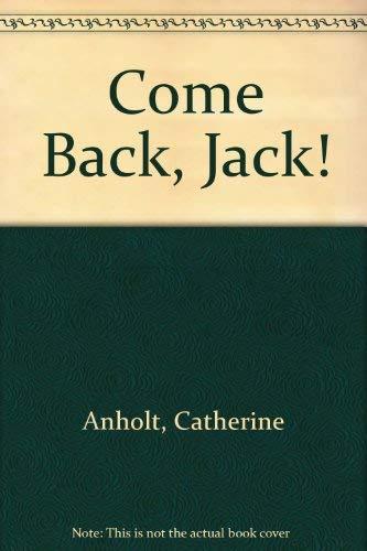 9781564026866: Come Back, Jack!