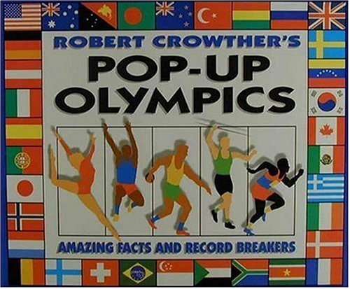 9781564028013: Robert Crowther's Pop-up Olympics: Amazing Facts and Record Breakers