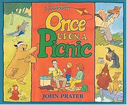 Once Upon a Picnic: John Prater