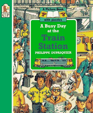 9781564028389: A Busy Day at the Train Station