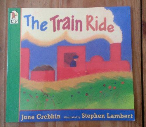 9781564028426: The Train Ride