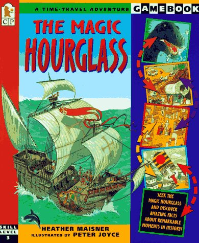 9781564028549: The Magic Hourglass: A Time-Travel Adventure Game (Gamebook)