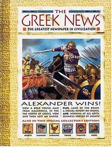 9781564028747: History News: The Greek News: The Greatest Newspaper in Civilization