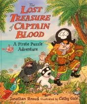 The Lost Treasure of Captain Blood: A Pirate Puxzzle Adventure (Gamebook) (1564028755) by Stroud, Jonathan