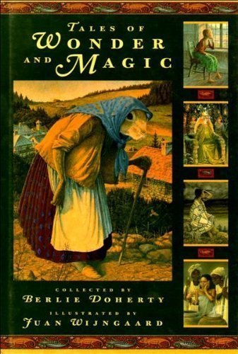 Tales of Wonder and Magic (1564028917) by Doherty, Berlie