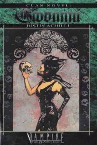 Clan Novel: Giovanni: Justin Achilli