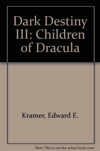Dark Destiny III: Children of Dracula