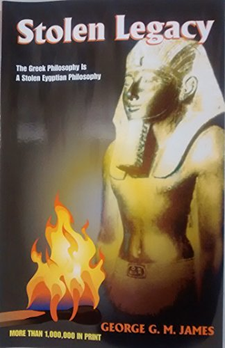 9781564110046: Stolen Legacy: Greek Philosophy Is Stolen Egyptian Philosophy