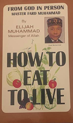 9781564110190: How to Eat to Live, Book 1