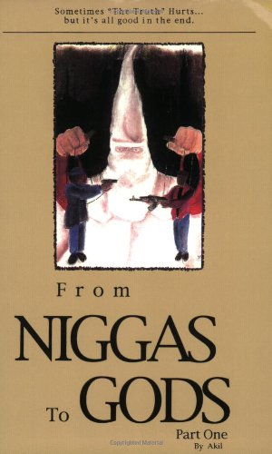 From Niggas to Gods Part One: Sometimes: Akil, Andre Akil
