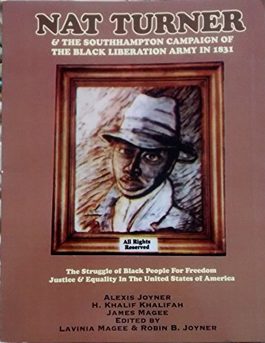 9781564112071: Nat Turner and the Southampton campaign of the Black Liberation Army in 1831