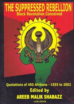 9781564112491: The Suppressed Rebellion Black Revolution Concieved