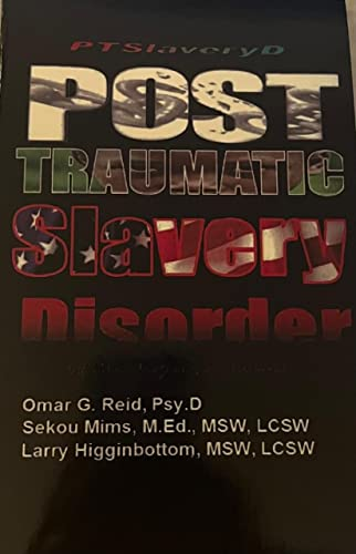 9781564113733: Post Traumatic Slavery Disorder: Definition, Diagnosis, and Treatment