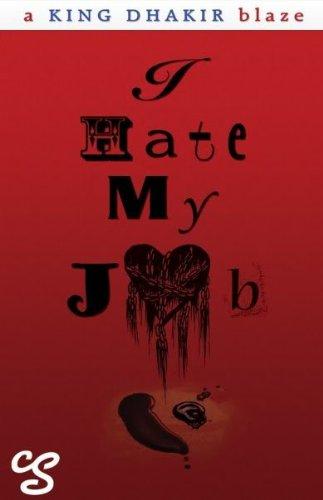9781564115041: I Hate My Job (the novel)