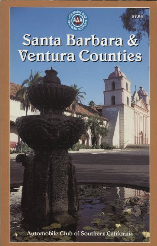 Santa Barbara & Ventura Counties (AAA, GUIDE) [ILLUSTRATED]: CA, AUTOMOBILE CLUB OF SOUTHERN