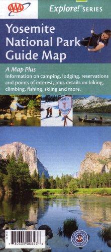 AAA Yosemite National Park Map: Bridalveil Fall, El Capitan, Glacier Point, Half Dome, Mariposa ...