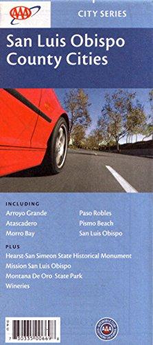 AAA San Luis Obispo County Cities: Arroyo Grande, Atascadero, Morro Bay, Paso Robles, Pismo Beach, ...