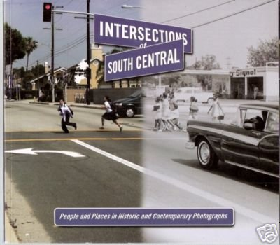 9781564137333: Intersections of South Central: People and Places in Contemporary Photographs