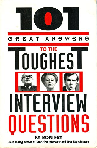 9781564140173: 101 Great Answers to the Toughest Interview Questions