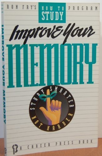 9781564140289: Improve Your Memory (Ron Fry's How to Study Program)