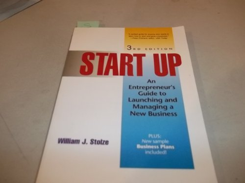 9781564140920: Start Up: An Entrepreneur's Guide to Launching and Managing a New Business