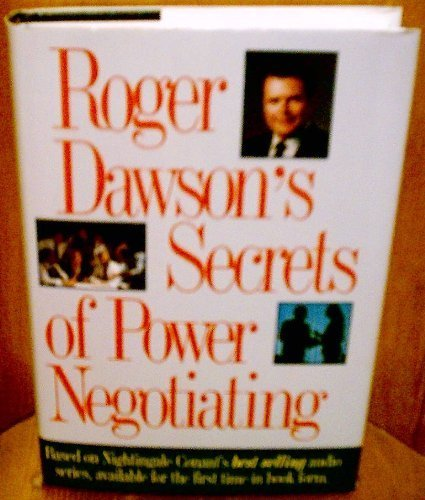 9781564141538: Roger Dawson's Secrets of Power Negotiating