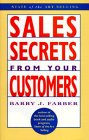 Sales Secrets from Your Customers (State of the Art Selling): Farber, Barry J
