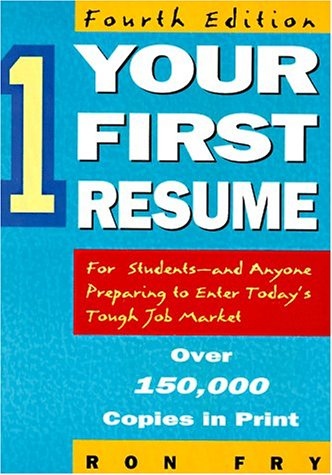 9781564141873: Your First Resume (4th ed)