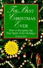The Best Christmas Ever: How to Recapture the True Spirit of the Holidays: Ireland, Karin