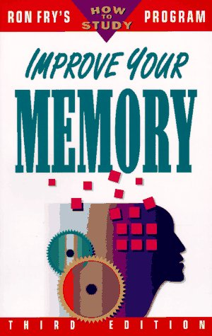 9781564142313: Improve Your Memory (Ron Fry's How to Study Program)