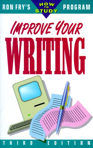 9781564142344: Improve Your Writing (Ron Fry's How to Study Program)