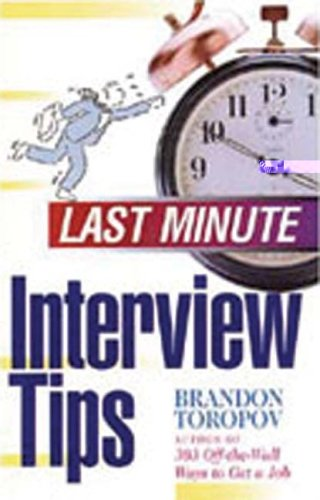 Last Minute Interview Tips (Last Minute Series): Toropov, Brandon