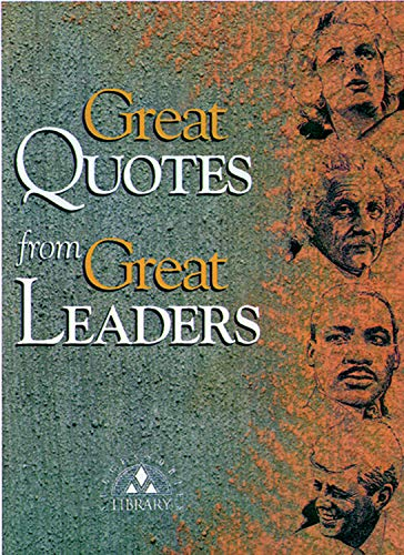 9781564142863: Great Quotes from Great Leaders (Great Quotes Series)