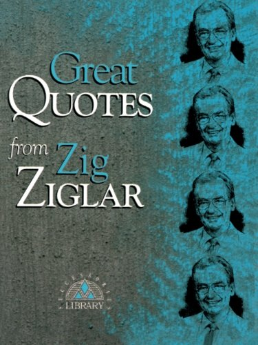 9781564142894: Great Quotes from Zig Ziglar (Great Quotes Series)