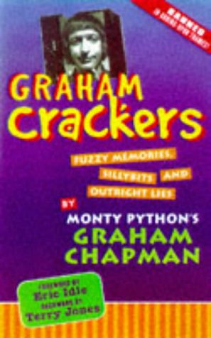 9781564143341: Graham Crackers: Fuzzy Memories, Silly Bits, and Outright Lies